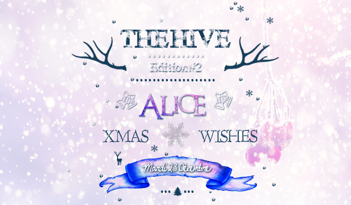 THE HIVE #2 (ALICE XMAS WISHES)